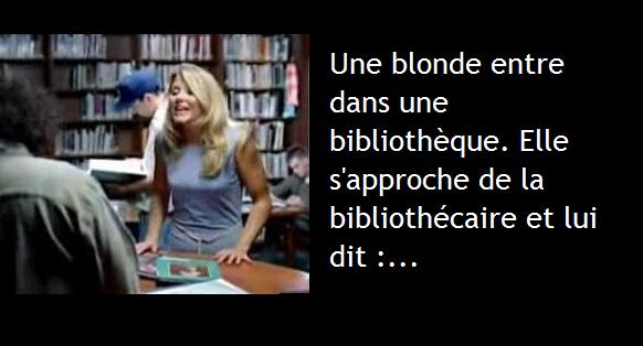 Ecouter si vous rencontrez une blonde